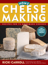 Home Cheese Making (eBook): Recipes for 75 Delicious Cheeses